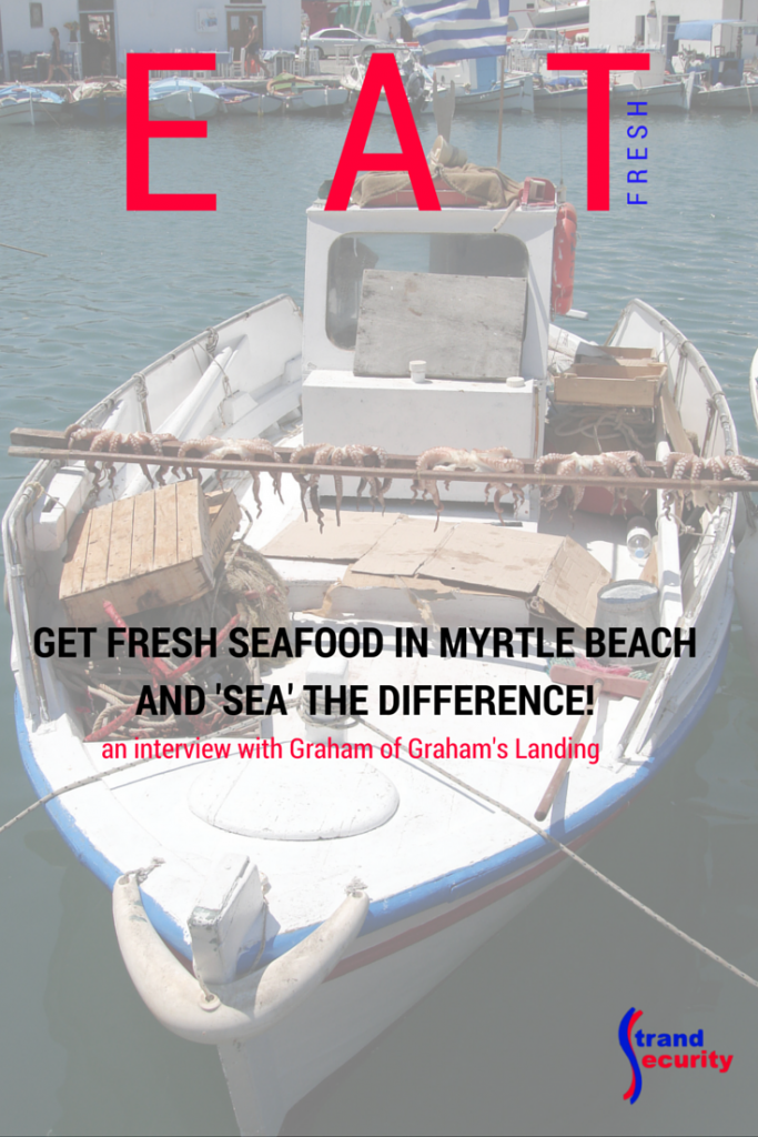 Get Fresh Seafood in Myrtle Beach and 'Sea' the Difference!