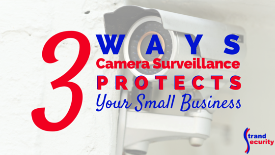 Protect Your Small Business With Security Cameras