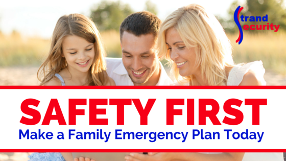 Safety First! Create a Family Emergency Plan Today!