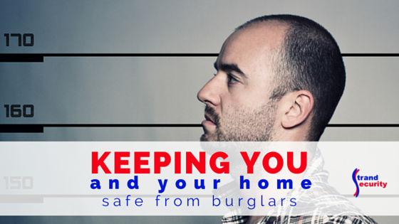 Home Sweet Home! Keeping your and your home safe from burglars; what you need to know!