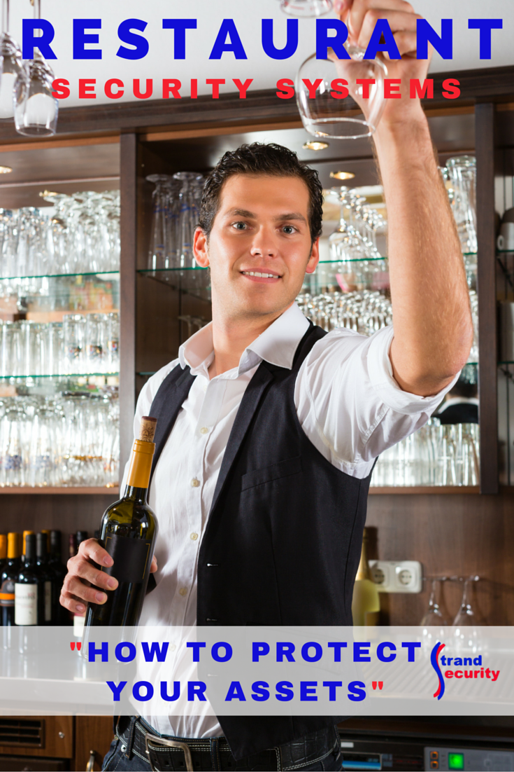 Restaurant Security Systems  - How To Protect Your Assets