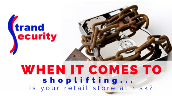 When it comes to shoplifting, is your retail store at risk?