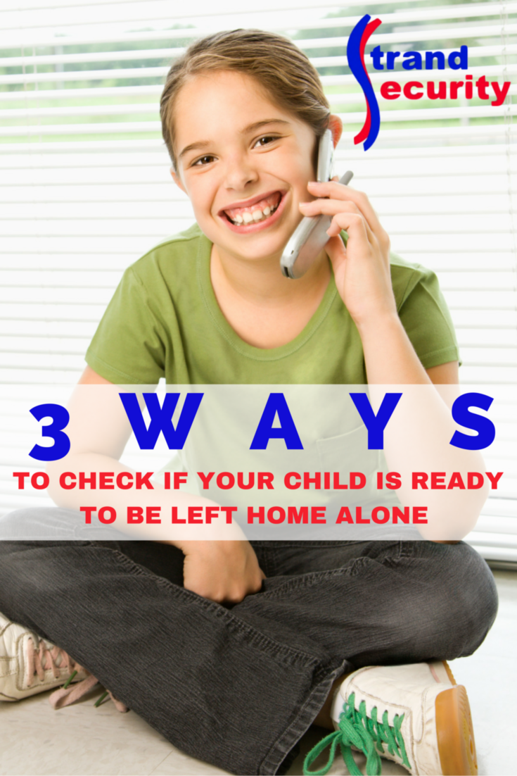 3 Ways To Check if Your Child Is Ready To be Left Home Alone