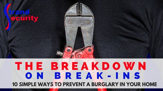The breakdown on break-ins!