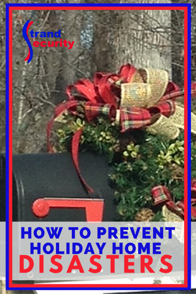 How To Prevent Holiday Home Disasters