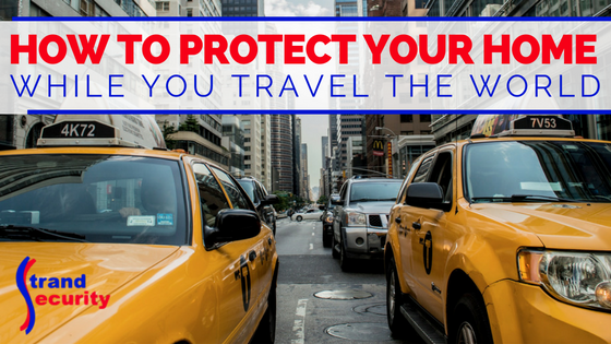 How to protect your home whike you are traveling the world Myrtle beach Alarm Systeme