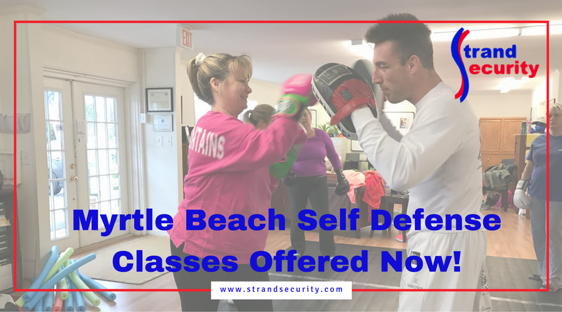 Myrtle Beach Self Defense Classes Offered Now!