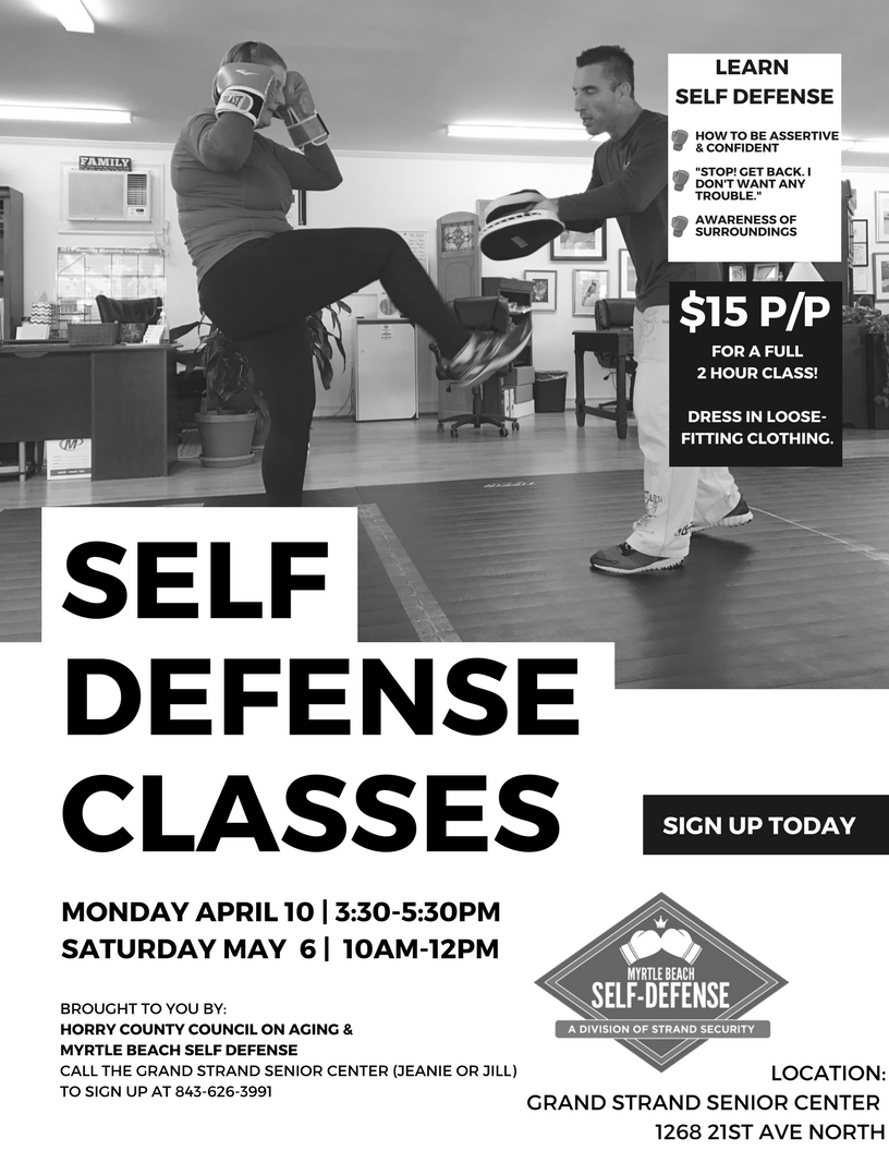 Myrtle Beach Self Defense and Horry County Council on Aging Now offering Self Defense classes for seniors!