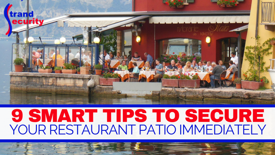 9 smart tips to secure your restaurant patio Myrtle Beach