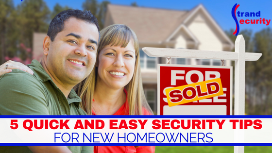 5 Quick and easy Security tips for FOR NEW HOMEOWNERS in Myrtle Beach