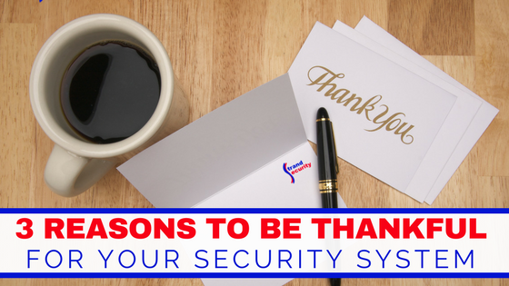 3 reasons to be thankful for your security system