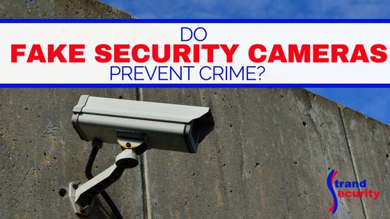 DO fake security cameras prevent crime?