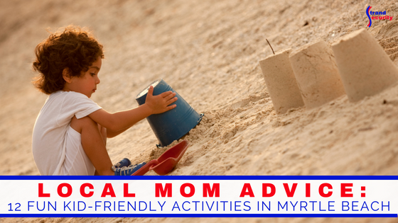 Fun local kid activities in Myrtle Beach