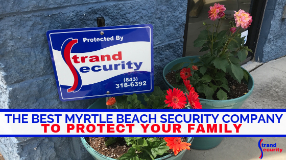 best Myrtle Beach Security Company