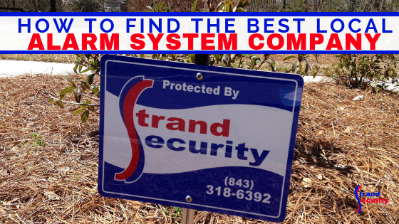 best local alarm company myrtle beach