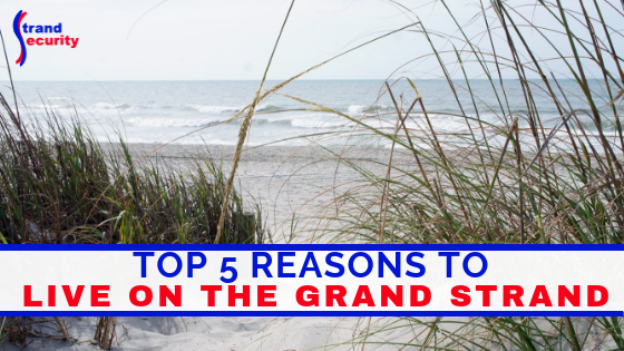 reason to move to Myrtle Beach Grand Strand