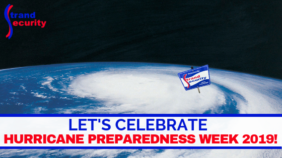Hurricane Preparedness Week 2019