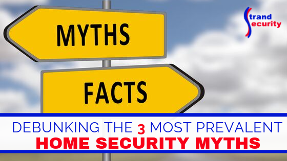 home security myth debunked