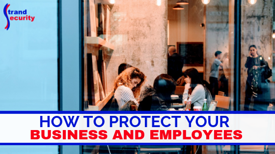 protect business and employees