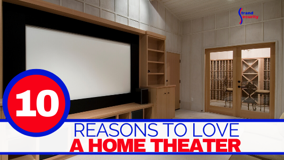 reasons to love a home theater
