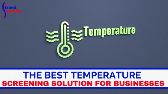 temperature screening solution for businesses