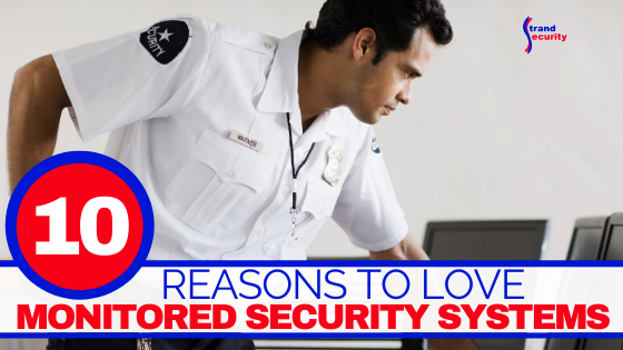 Monitored Security Systems.