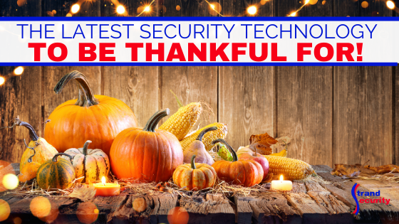 thankful for security technology