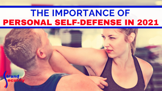 the importance of personal self defense