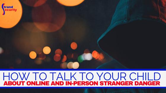 online and in-person stranger danger